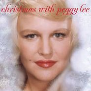 Peggy Lee, Christmas With Peggy Lee (CD)