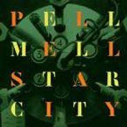 Pell Mell, Star City (CD)