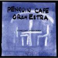Penguin Cafe Orchestra, Concert Program (CD)