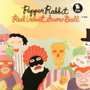 Pepper Rabbit, Red Velvet Snow Ball (LP)