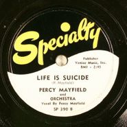 Percy Mayfield, Life Is Suicide / Lost Love (78)