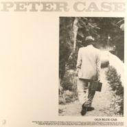 """Peter Case, Old Blue Car (12"""")"""