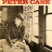 Peter Case, Selections From Peter Case [EP] (LP)