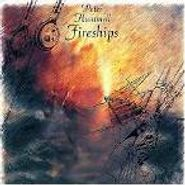 Peter Hammill, Fireships (CD)