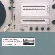 Peter Thomas Sound Orchestra, Futuremuzik (CD)