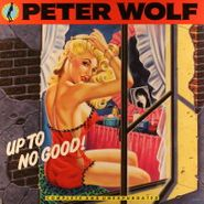 Peter Wolf, Up To No Good (LP)