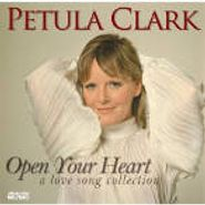 Petula Clark, Open Your Heart: A Love Song Collection (CD)
