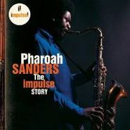 Pharoah Sanders, The Impulse Story (CD)