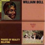 William Bell, Phases of Reality/Relating