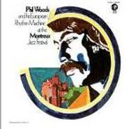 Phil Woods, Phil Woods and His European Rhythm Machine at the Montreux Jazz Festival (CD)