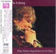 Pinky Winters, World On a String: Sings Sinatra Live in Tokyo [Mini-LP Sleeve] (CD)
