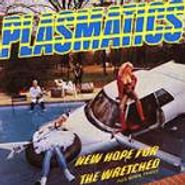 Plasmatics, New Hope For The Wretched Plus Bonus Tracks (CD)