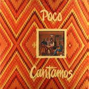 Poco, Cantamos (LP)