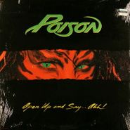 Poison, Open Up And Say...Ahh! (LP)