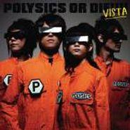 Polysics, Polysics Or Die!!!! - Vista [CD/DVD] (CD)