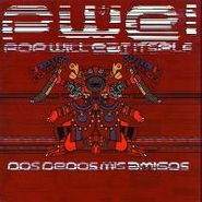 Pop Will Eat Itself, Dos Dedos Mis Amigo (CD)