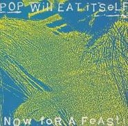Pop Will Eat Itself, Now For A Feast (CD)