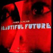 Primal Scream, Beautiful Future (CD)
