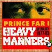 Prince Far I, Heavy Manners: Anthology (1977-1983) (CD)