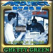 Project Pat, Ghetty Green (CD)