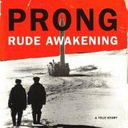Prong, Rude Awakening (CD)