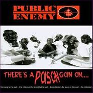 Public Enemy, There's A Poison Goin On (CD)
