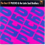 Pucho & The Latin Soul Brothers, The Best Of Pucho & The Latin Soul Brothers (CD)