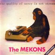 The Mekons, The Quality of Mercy Is Not Strnen [Import] (CD)