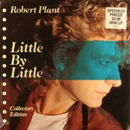 "Robert Plant, Little By Little - Collectors Edition (12"")"