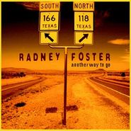 Radney Foster, Another Way To Go (CD)