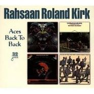 Rahsaan Roland Kirk, Aces Back To Back (CD)