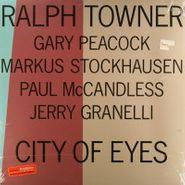 Ralph Towner, City Of Eyes (LP)