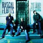 Rascal Flatts, Me & My Gang (CD)