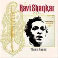 Ravi Shankar, Three Ragas (CD)