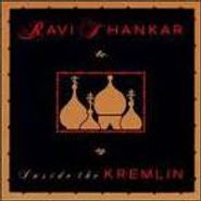 Ravi Shankar, Inside The Kremlin (CD)