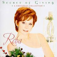 Reba McEntire, The Secret Of Giving: A Christmas Collection (CD)