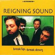 Reigning Sound, Break Up... Break Down (CD)