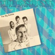 The Residents, Part Four of the Mole Trilogy: The Big Bubble (CD)