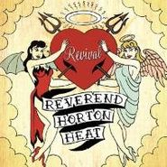 Reverend Horton Heat, Revival (CD)