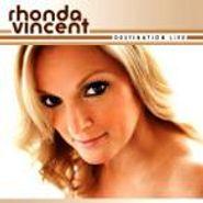 Rhonda Vincent, Destination Life (CD)