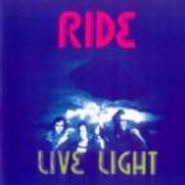 Ride, Live Light (CD)