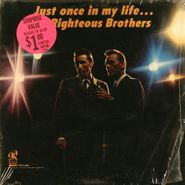 The Righteous Brothers, Just Once In My Life (LP)
