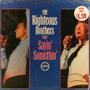 The Righteous Brothers, Sayin' Somethin' (LP)