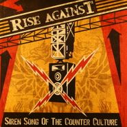 Rise Against, Siren Song Of The Counter Culture (LP)