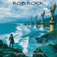 Rob Rock, Eyes Of Eternity (CD)