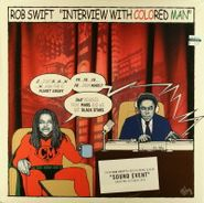 "Rob Swift, Interview With Colored Man / 2 3 Break (12"")"