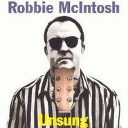 Robbie McIntosh, Unsung (CD)