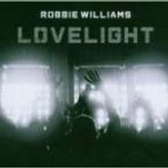 Robbie Williams, Lovelight (CD)