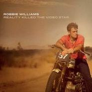 Robbie Williams, Reality Killed The Video Star (CD)