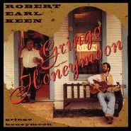 Robert Earl Keen, Gringo Honeymoon (CD)